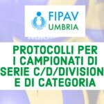 Emanato il protocollo per lo svolgimento dei Campionati di Serie (dalla C e seguenti) e di Categoria (24-09-2020)